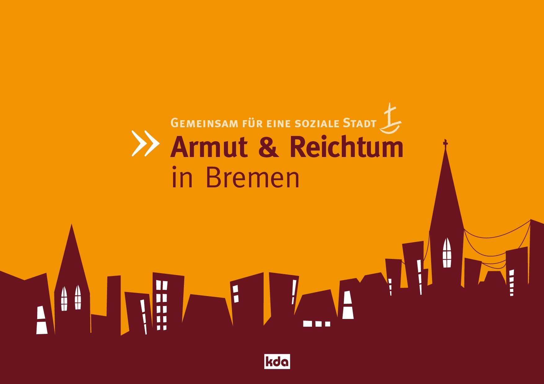 Armut & Reichtum in Bremen